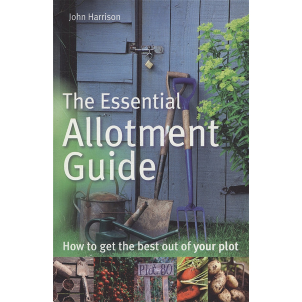 the essential allotment guide John Harrison