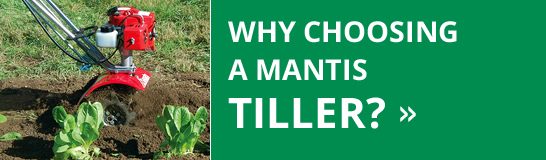 Mantis Tiller Advantages