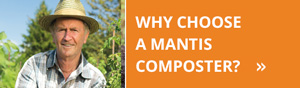 why-choose-mantis-composter