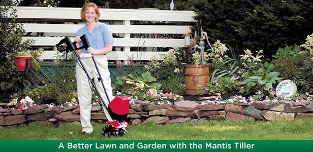Mantis Tillers help you create a beautiful garden and lawn!